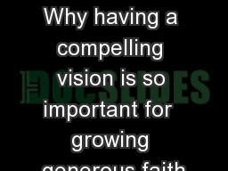 VISIONARY STEWARDSHIP Why having a compelling vision is so important for  growing generous faith