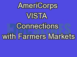AmeriCorps VISTA  Connections with Farmers Markets