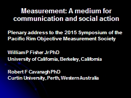 Measurement: A medium for communication and social action