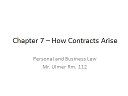 Chapter 7 � How Contracts Arise