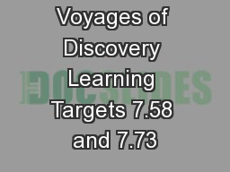 Voyages of Discovery Learning Targets 7.58 and 7.73