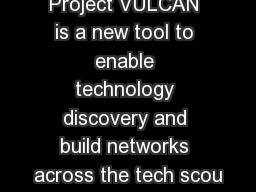 Project VULCAN is a new tool to enable technology discovery and build networks across the tech scou