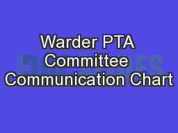 Warder PTA Committee Communication Chart PowerPoint PPT Presentation