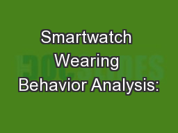 Smartwatch Wearing Behavior Analysis: