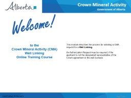 This module describes the process for initiating a CMA request for a