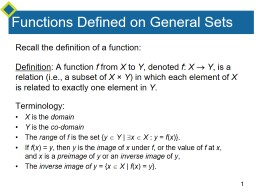 Functions Defined on General Sets