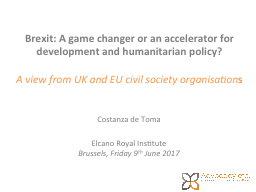 Brexit : A game changer or an accelerator for development and humanitarian policy?