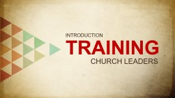 TRAINING  CHURCH LEADERS PowerPoint PPT Presentation