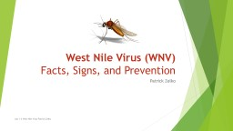 West Nile Virus (WNV) Facts, Signs, and Prevention PowerPoint PPT Presentation
