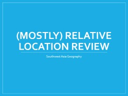 (Mostly) Relative location review