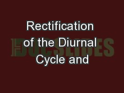 Rectification of the Diurnal Cycle and