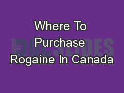 Where To Purchase Rogaine In Canada