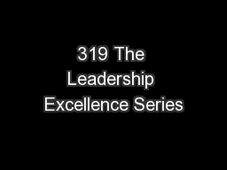 319 The Leadership Excellence Series
