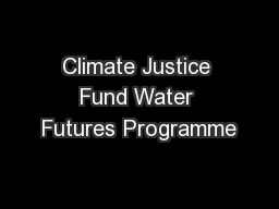 Climate Justice Fund Water Futures Programme