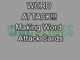 WORD ATTACK!!! Making Word Attack Cards