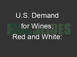 U.S. Demand for Wines, Red and White:
