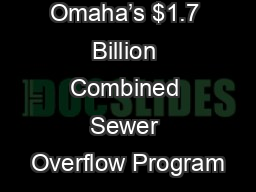 Omaha's $1.7 Billion Combined Sewer Overflow Program