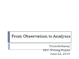 From Observation to Analysis