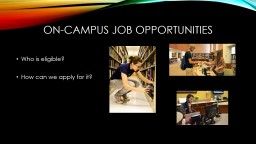 On-campus job opportunities PowerPoint PPT Presentation