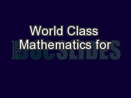 World Class Mathematics for