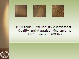 RBM tools: Evaluability Assessment, Quality and PowerPoint PPT Presentation