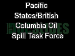 Pacific States/British Columbia Oil Spill Task Force
