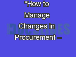 """How to Manage Changes in Procurement –"