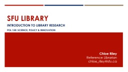 SFU Library Introduction to library research PowerPoint PPT Presentation