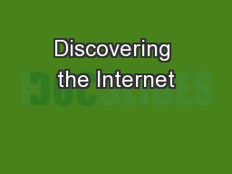 Discovering the Internet PowerPoint PPT Presentation