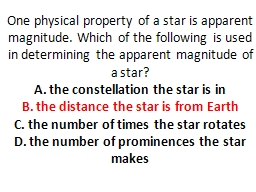 One physical property of a star is apparent magnitude. Which of the following is used in determinin PowerPoint PPT Presentation
