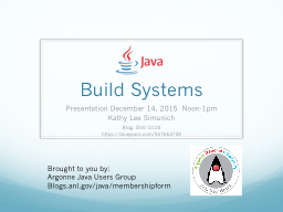 Build Systems	 Presentation December 14, 2015  Noon-1pm