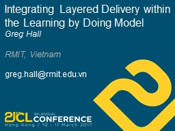 Integrating Layered Delivery within the Learning by Doing Model