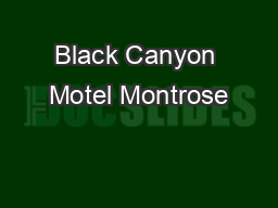 Black Canyon Motel Montrose