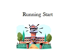 Running Start An opportunity to earn PowerPoint PPT Presentation