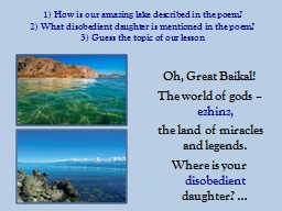 1) How is our amazing lake described in the poem? PowerPoint PPT Presentation