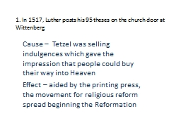 1. In 1517, Luther posts his 95 theses on the church door at Wittenberg PowerPoint PPT Presentation