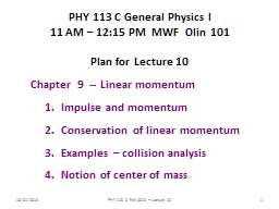 10/01/2013 PHY 113 C  Fall 2013 -- Lecture 10 PowerPoint PPT Presentation