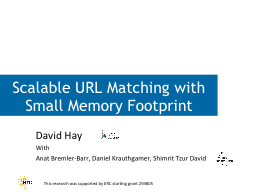 Scalable URL Matching with Small Memory Footprint
