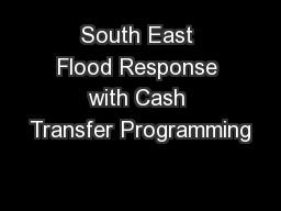 South East Flood Response with Cash Transfer Programming