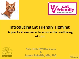Introducing Cat Friendly Homing: