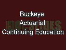 Buckeye Actuarial Continuing Education