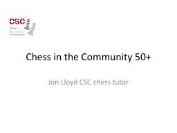 Chess in the Community 50 PowerPoint PPT Presentation