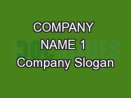 COMPANY NAME 1 Company Slogan PowerPoint PPT Presentation