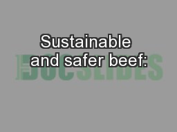 Sustainable and safer beef: