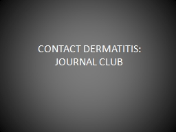 CONTACT DERMATITIS:    JOURNAL CLUB