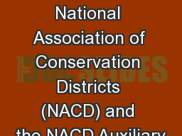 Sponsored by: The National Association of Conservation Districts (NACD) and the NACD Auxiliary