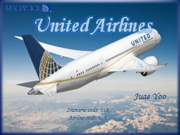 United Airlines Numeric code: 016 PowerPoint PPT Presentation