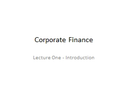 Corporate Finance Lecture One - Introduction