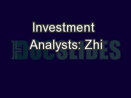 Investment Analysts: Zhi