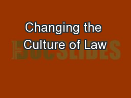 Changing the Culture of Law